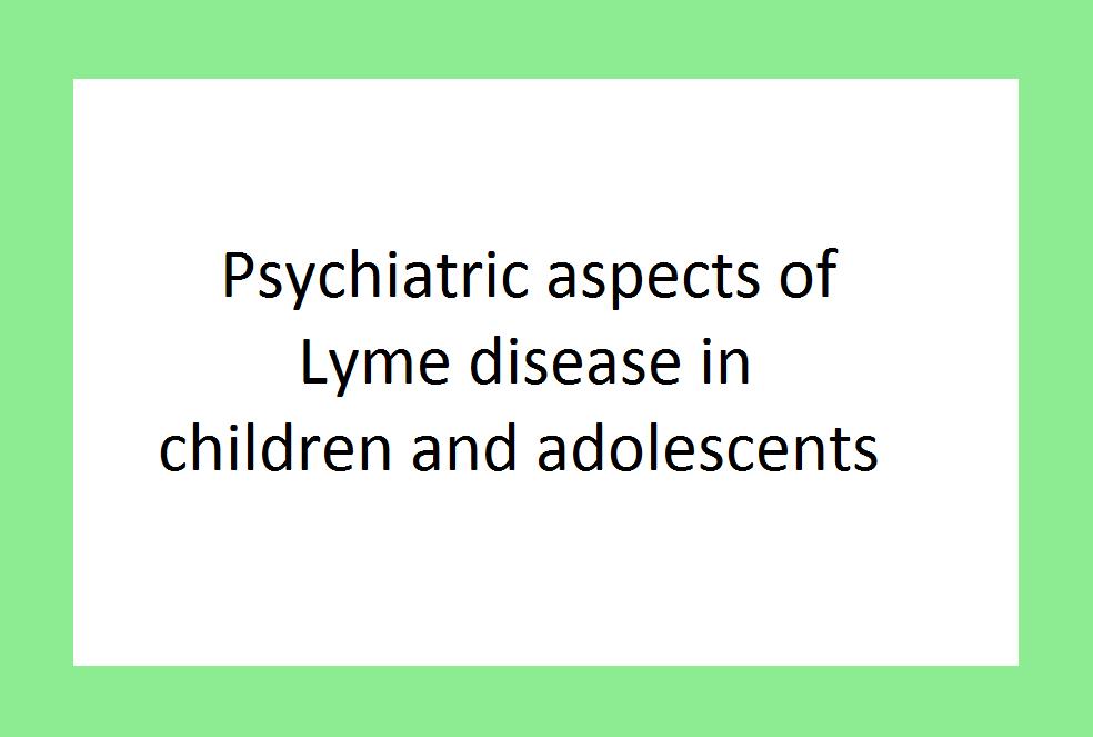 lyme-chyildren-pyshicatric