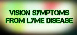 Lyme Symptoms from Lyme Disease
