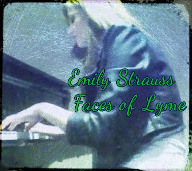 Emily Strauss- Faces of Lyme