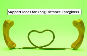 Support Ideas for Caregivers