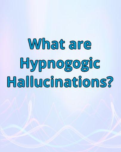 hypnogogichallucinations.jpg