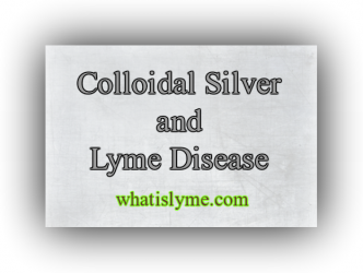 is colloidal silver safe in lyme disease