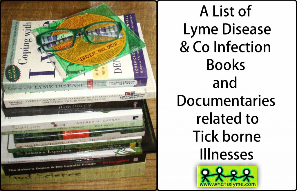 complete list of lyme disease books and lyme documentaires
