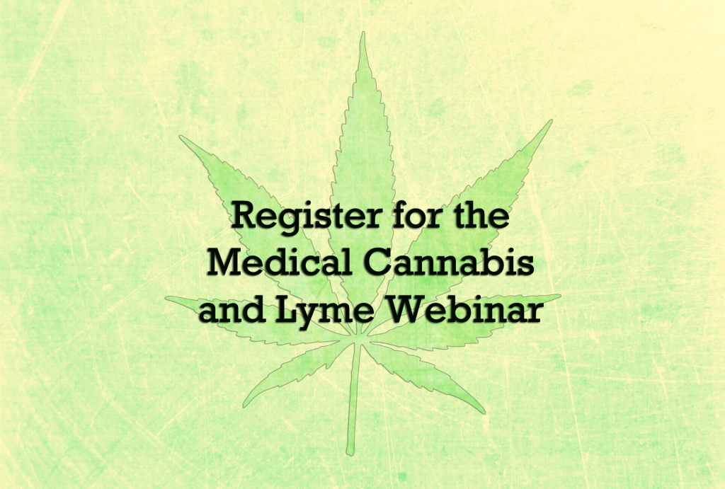 register for the cannabis and Lyme seminar