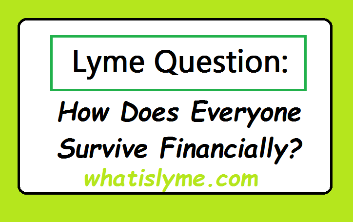lyme disease makes people struggle finaincially